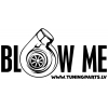 Auto uzlīme - Blow me - balta, 20x10cm